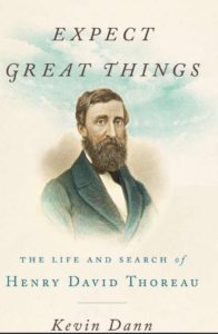 """Portada libro """"Expect Great Things. The life and search of Henry David Thoreaau, por Kevin Dann"""